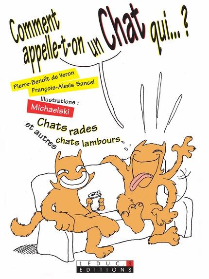 Extrem Leduc.s éditions : Comment appelle-t-on un chat qui - Jeux de  FK69