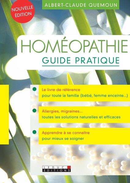 Homéopathie guide pratique De Albert-Claude Quemoun - Leduc.s éditions
