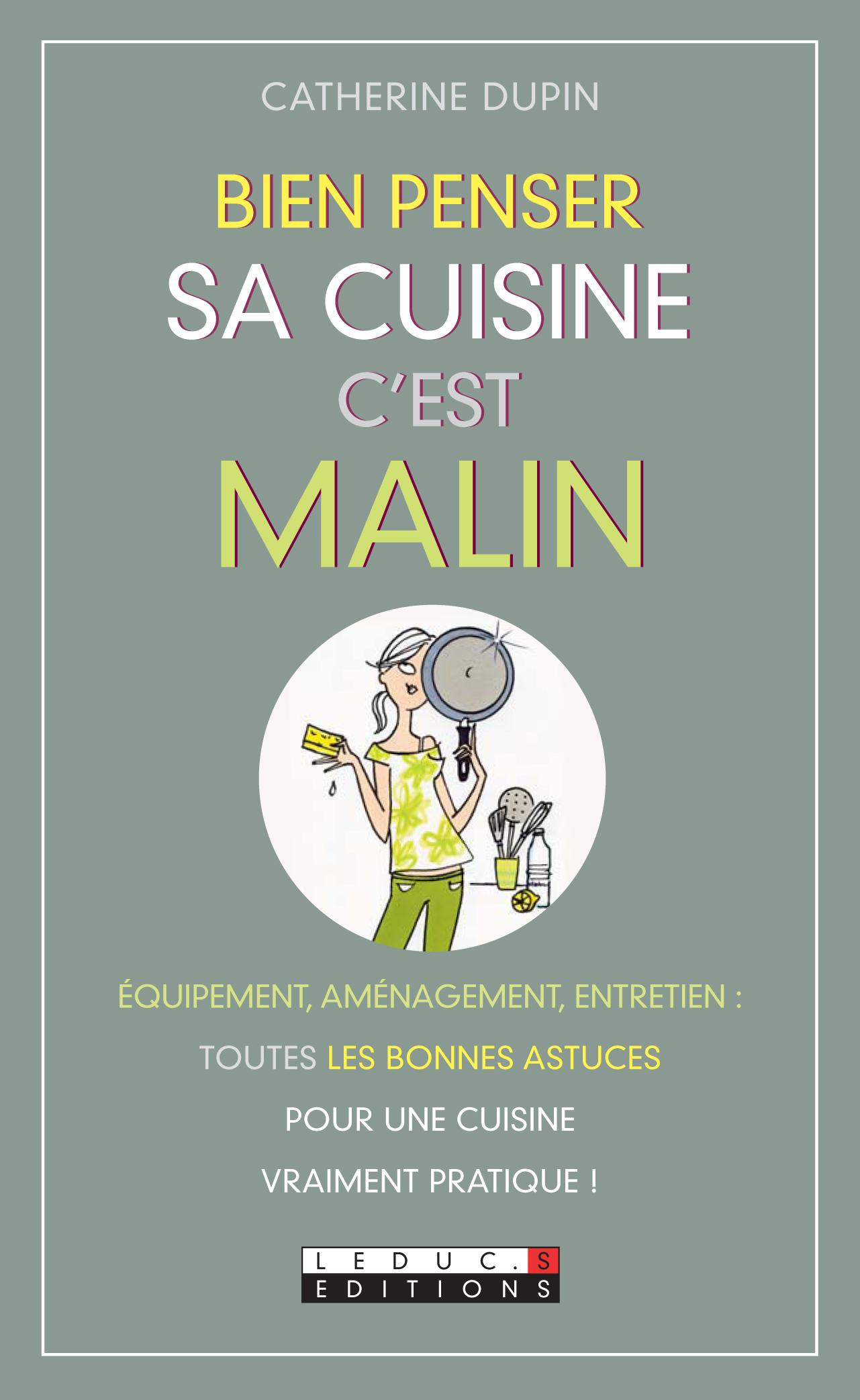 Leduc S Ditions Bien Penser Sa Cuisine C 39 Est Malin