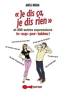 Je dis ça, je dis rien  De Adèle Bréau - Éditions Tut-tut