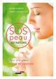 SOS peau au naturel De Annie Casamayou et Julien Kaibeck - Leduc.s éditions