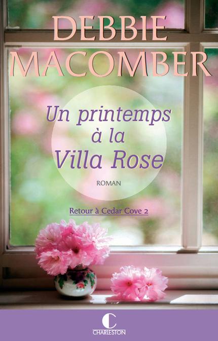 leduc s ditions un printemps la villa rose de debbie macomber ean13 9782368120651. Black Bedroom Furniture Sets. Home Design Ideas