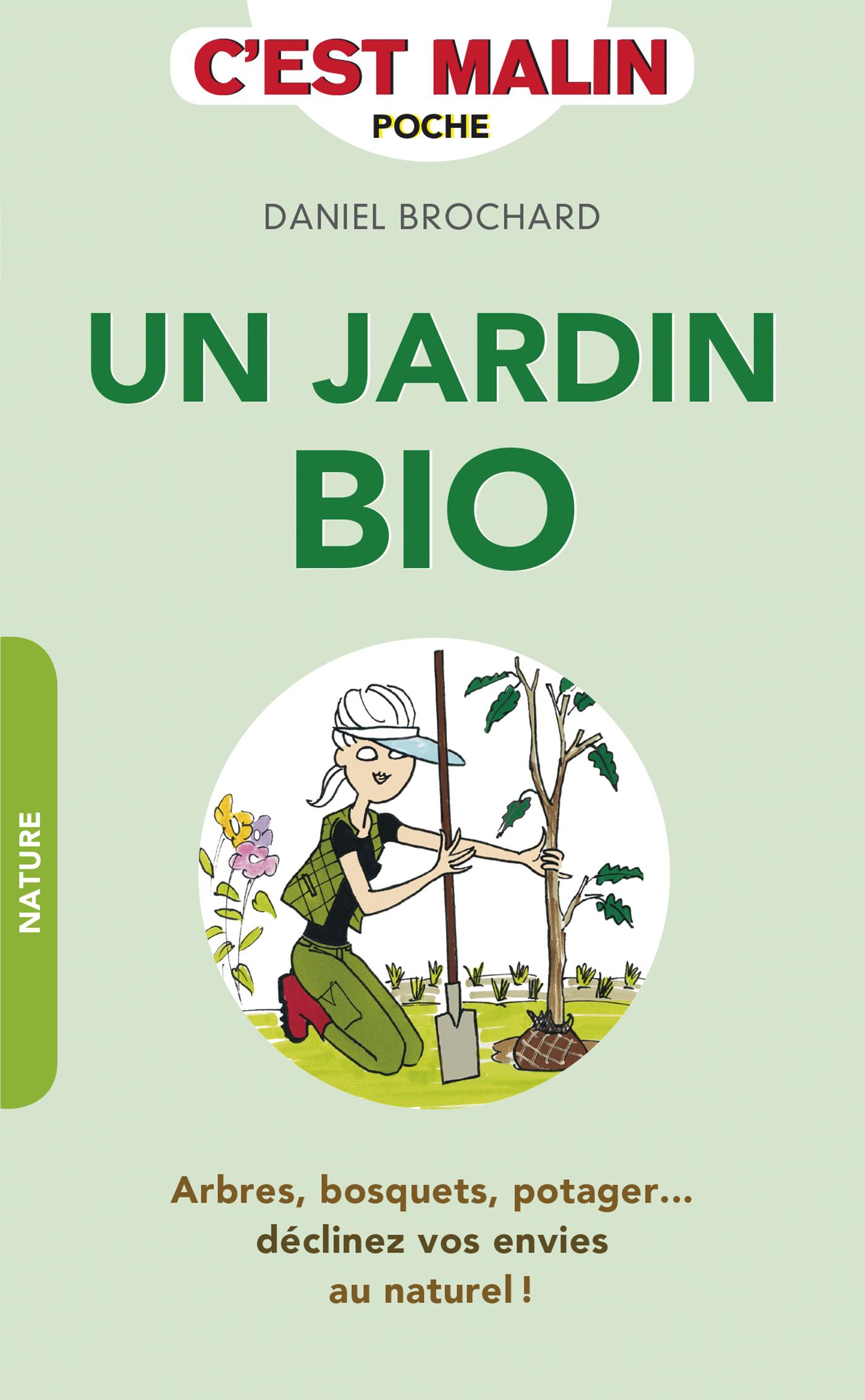 Leduc s éditions Un jardin bio c est malin Arbres bosquets