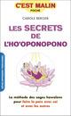 Les secrets de l'ho'oponopono, c'est malin De Carole Berger - Leduc.s éditions