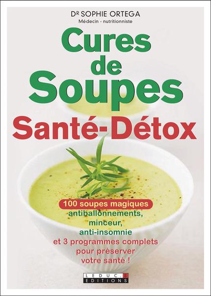 Extrem Leduc.s éditions : Cures de Soupes Santé-Détox - 100 soupes  EB77