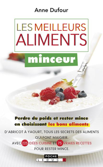 Leduc.s éditions : Les meilleurs aliments minceur - Perdre