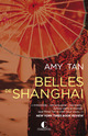 Belles de Shanghai De Amy Tan - Éditions Charleston
