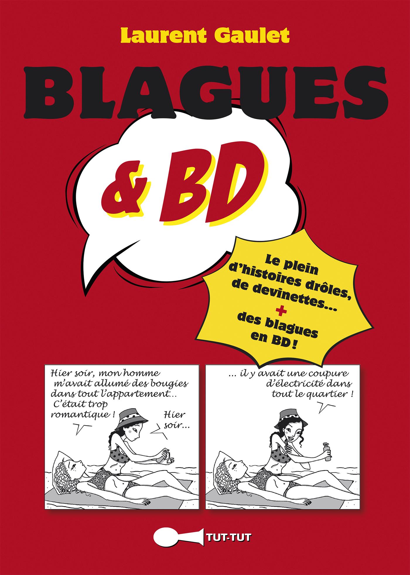 Leduc.s éditions : Blagues et BD - Le plein d'histoires drôles, de devinettes... + des blagues ...