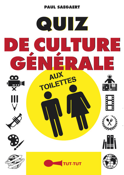 leduc s 233 ditions quiz de culture g 233 n 233 rale aux toilettes de paul saegaert ean13