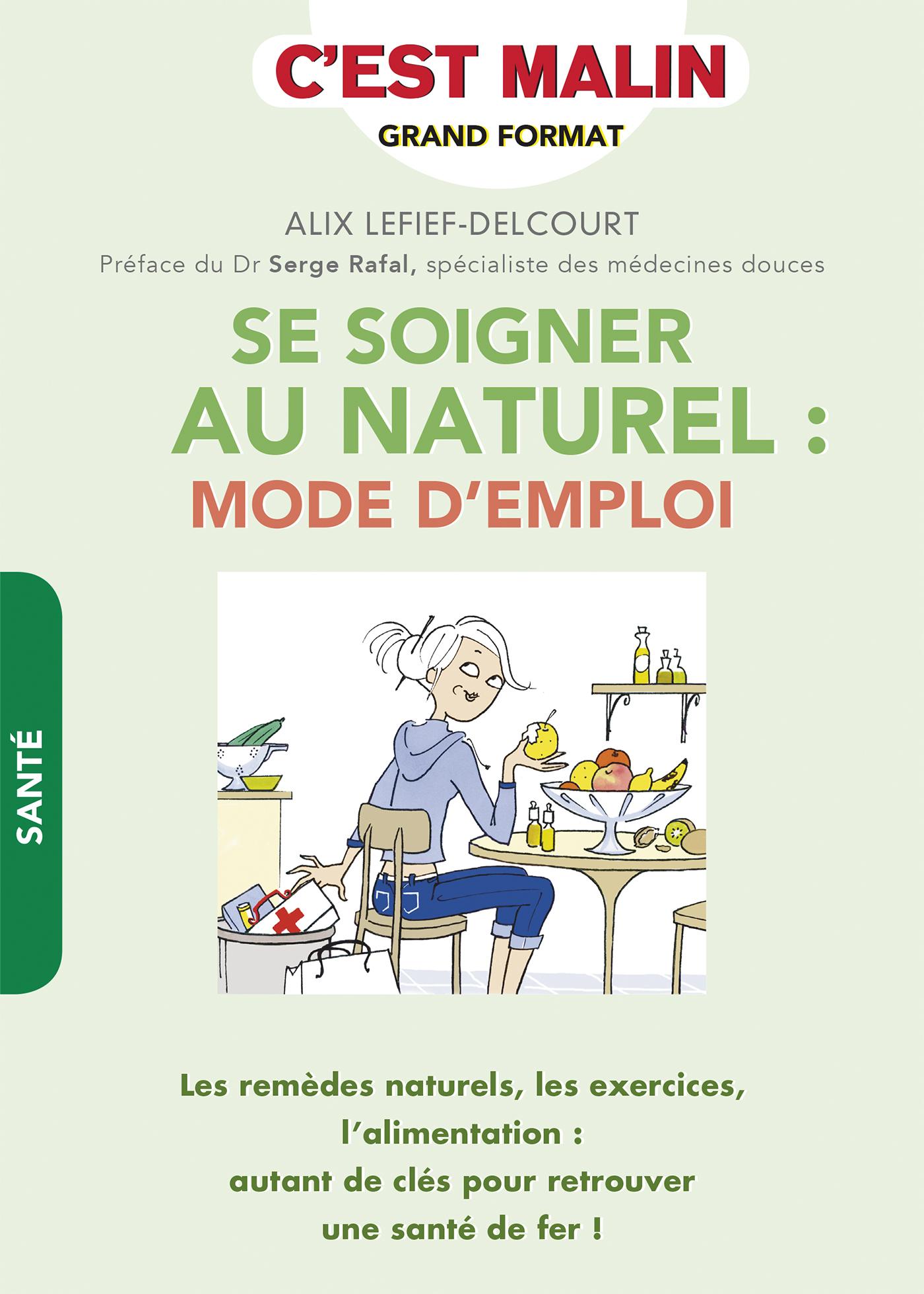 Leduc S Ditions Se Soigner Au Naturel Mode D 39 Emploi Les Rem Des Naturels Les Exercices