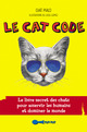 Le Cat Code De Chat Malo - Éditions Tut-tut