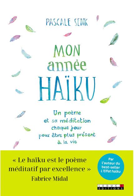 Leduc.s éditions : Mon année haïku - Un poème et sa ...