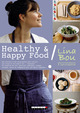 Healthy & Happy Food ! De Lina Bou - Leduc.s éditions