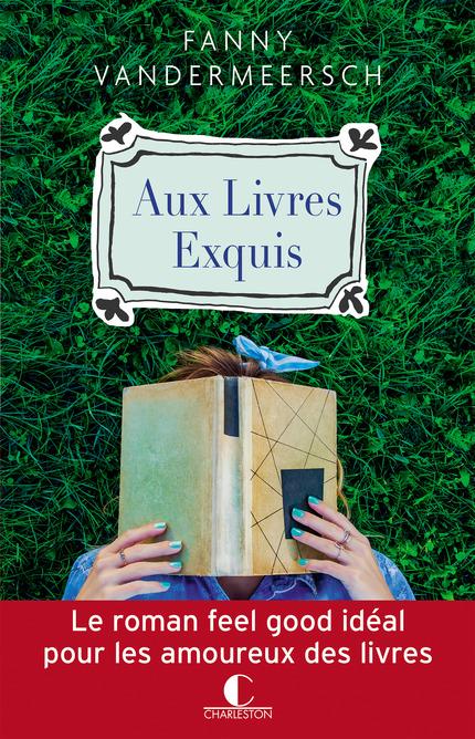"""Résultat de recherche d'images pour """"Aux Livres Exquis écrit par Fanny Vandermeersch"""""""