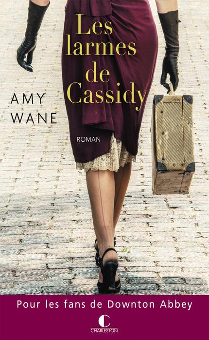 Les larmes de Cassidy De Amy Wane  - Éditions Charleston