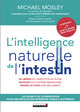 L'intelligence naturelle de l'intestin  De Michael Mosley - Leduc.s éditions