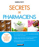 Secrets de pharmaciens De Danièle Festy - Leduc.s éditions