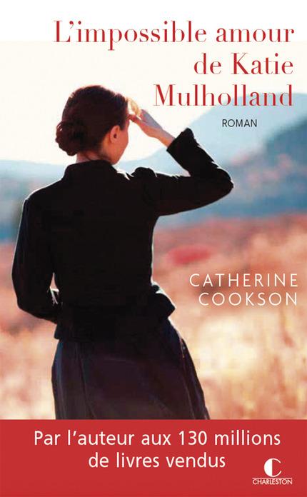 """Résultat de recherche d'images pour """"L'impossible amour de Katie Mulholland écrit par Catherine Cookson"""""""