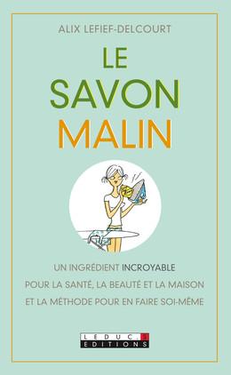 Le savon malin - Alix Lefief-Delcourt - Éditions Leduc