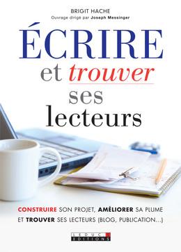 Écrire et trouver ses lecteurs - Brigit Hache - Éditions Leduc