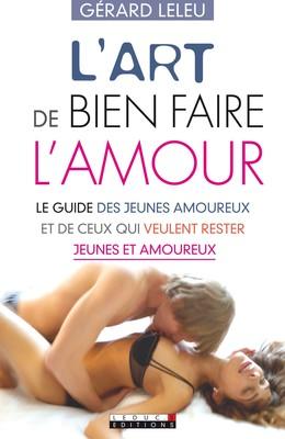 L'art de bien faire l'amour - Gérard Leleu - Éditions Leduc