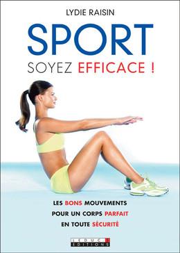 Sport, soyez efficace ! - Lydie Raisin - Éditions Leduc