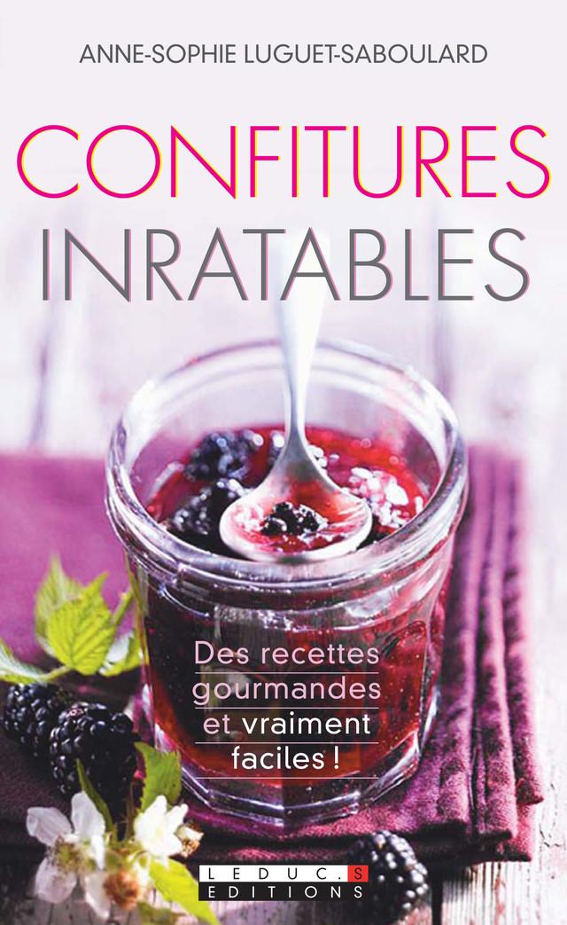 Confitures inratables - Anne-Sophie Luguet - Éditions Leduc