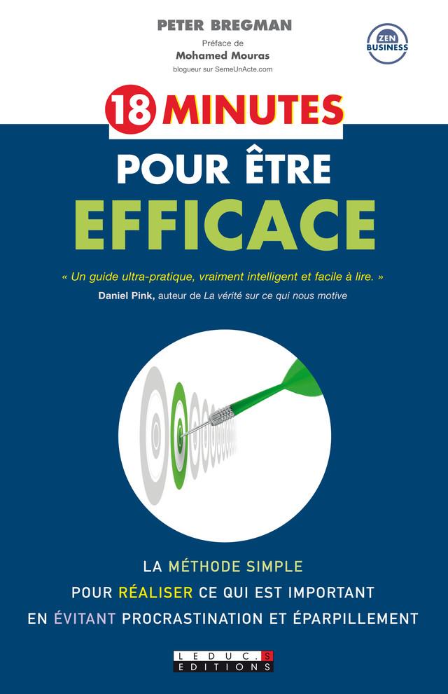 18 minutes pour être efficace - Peter Bregman - Éditions Leduc