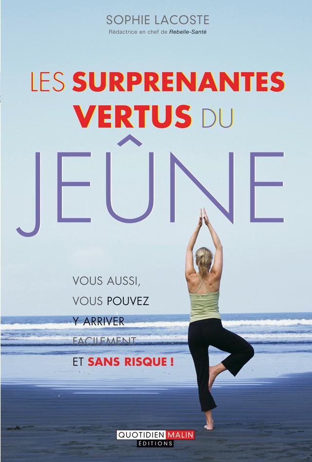 Les surprenantes vertus du jeûne - Sophie Lacoste - Éditions Leduc