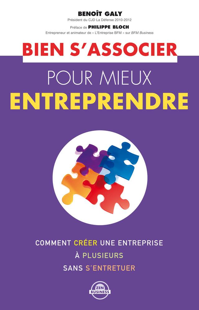 Bien s'associer pour mieux entreprendre - Benoît Galy, Sophie Baqué - Éditions Leduc