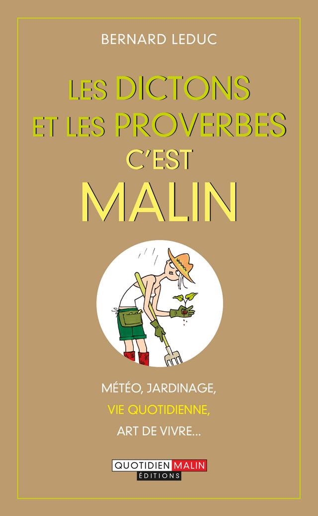 Les dictons et les proverbes c'est malin - Bernard Leduc - Éditions Leduc
