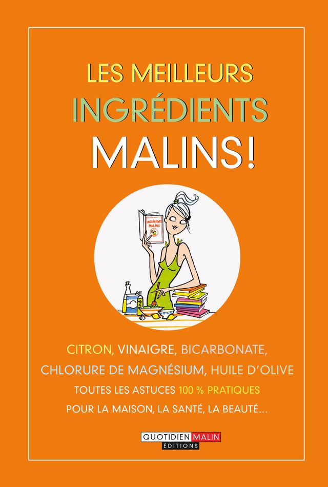 Les meilleurs ingrédients malins -  - Éditions Leduc