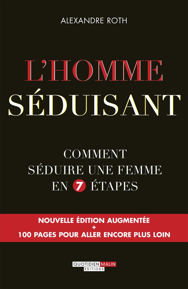 L'homme séduisant - Alexandre Roth - Éditions Leduc
