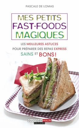 Mes petits fast-foods magiques - Pascale de Lomas - Éditions Leduc