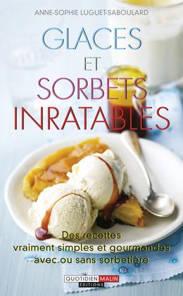 Glaces et sorbets inratables - Anne-Sophie Luguet - Éditions Leduc