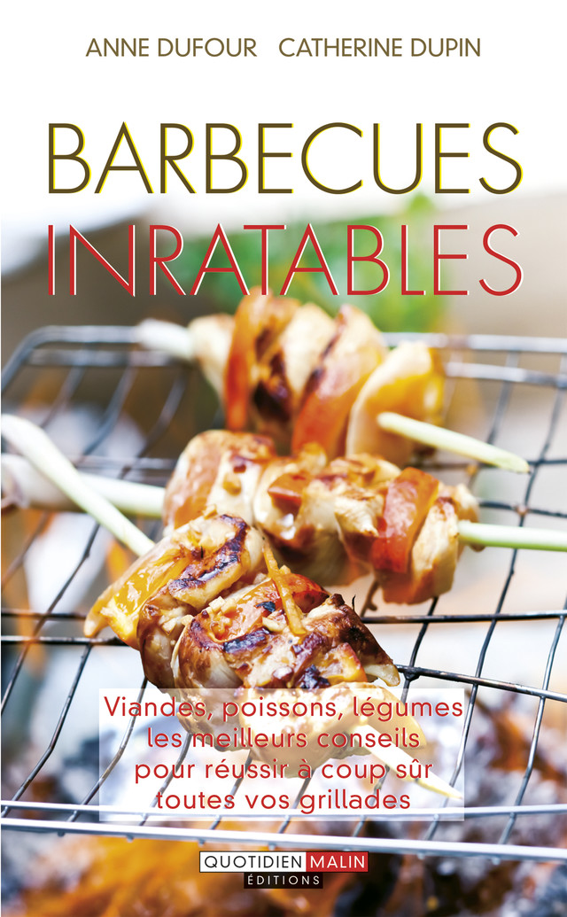 Barbecues inratables - Anne Dufour, Catherine Dupin - Leduc.s éditions