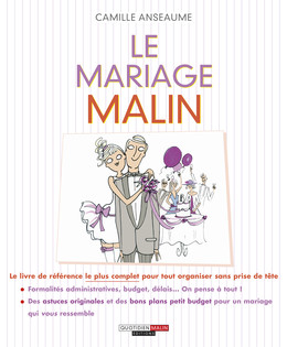 Le mariage malin - Camille Anseaume - Éditions Leduc