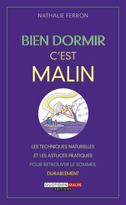 Bien dormir, c'est malin - Nathalie Ferron - Éditions Leduc Pratique