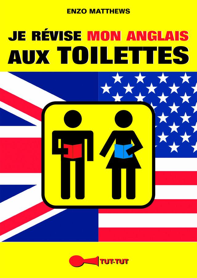 je r vise mon anglais aux toilettes enzo matthews ean13 9782367040318 le site des. Black Bedroom Furniture Sets. Home Design Ideas