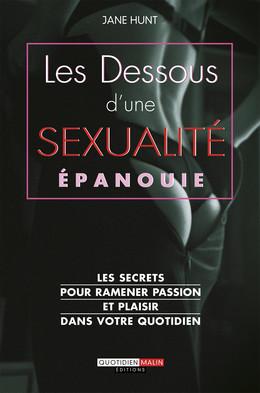 Les dessous d'une sexualité épanouie - Jane Hunt - Éditions Leduc