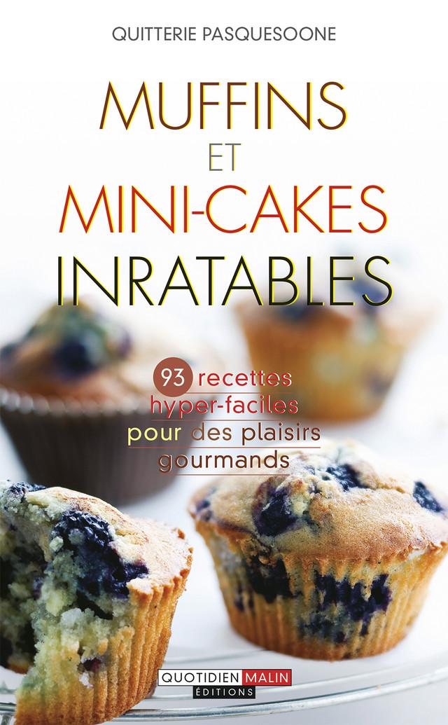 Muffins et mini-cakes inratables - Quitterie Pasquesoone - Éditions Leduc