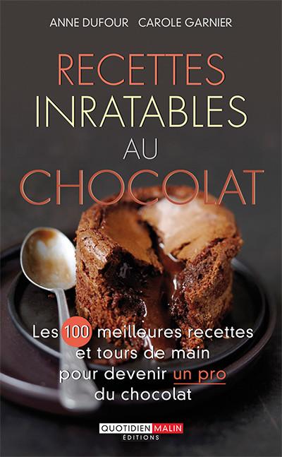 Recettes inratables au chocolat - Carole Garnier, Anne Dufour - Éditions Leduc