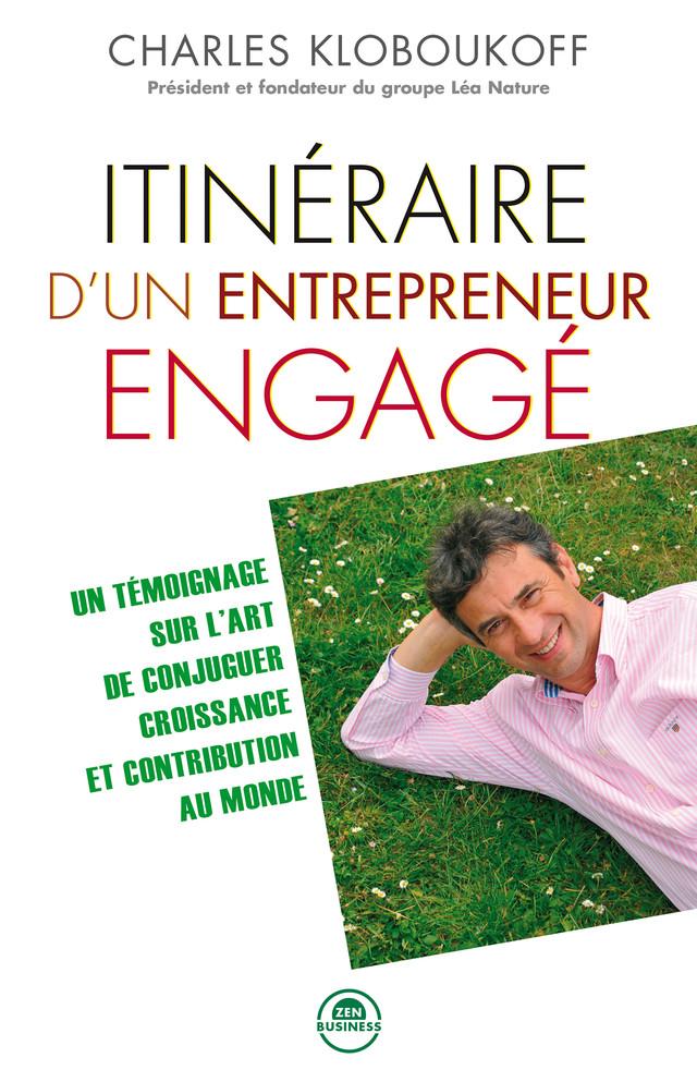 Itinéraire d'un entrepreneur engagé - Charles Kloboukoff, Ezzedine El Mestiri - Éditions Leduc