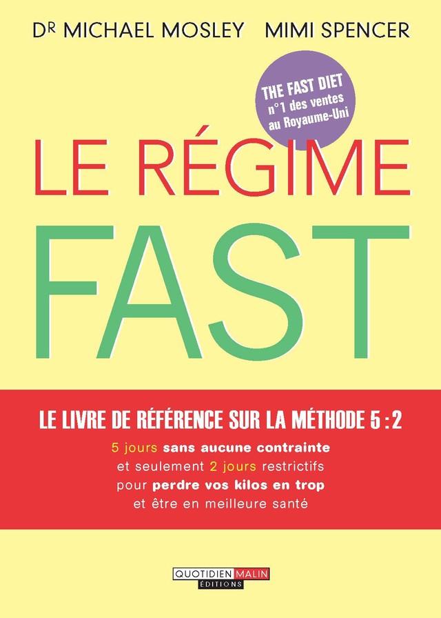 Le Régime Fast - Dr Michael Mosley, Mimi Spencer - Éditions Leduc Pratique