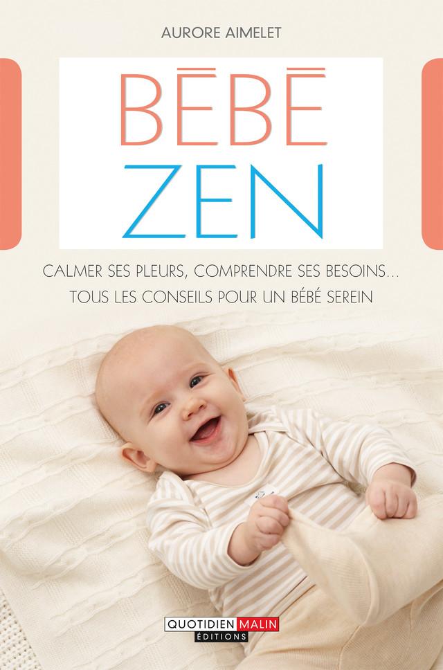 Bébé zen - Aurore Aimelet - Éditions Leduc Pratique