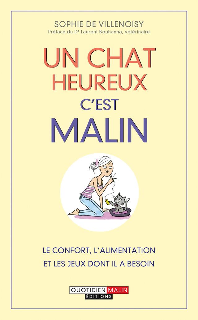 Un chat heureux c'est malin - Sophie de Villenoisy - Éditions Leduc