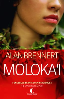 Moloka'i - Alan Brennert - Éditions Charleston