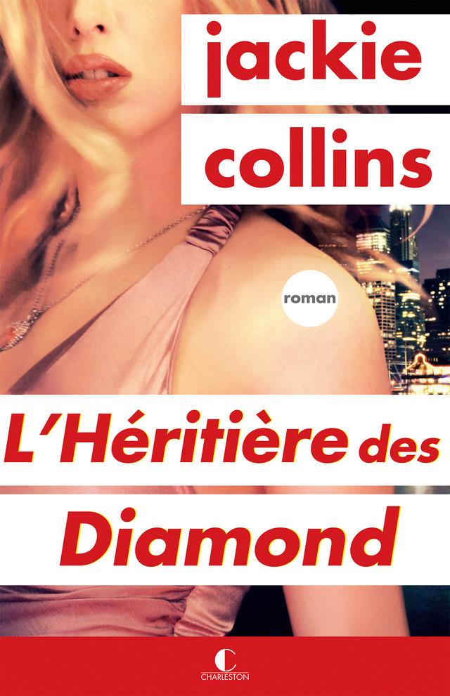 L'Héritière des Diamond - Jackie Collins - Éditions Charleston