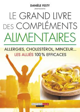 Le grand livre des compléments alimentaires - Danièle Festy - Éditions Leduc
