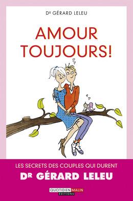 Amour toujours ! - Gérard Leleu - Éditions Leduc